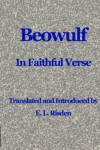 Beowulf in Faithful Verse - Unknown, E.L. Risden