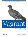 Vagrant: Up and Running - Mitchell Hashimoto