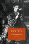 Disease, Desire, and the Body in Victorian Women's Popular Novels - Pamela K. Gilbert