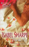 Thrill Me Harlequin Blaze 186 - Isabel Sharpe