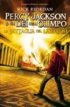 Percy Jackson e gli Dei dell'Olimpo 4. - La battaglia del labirinto (I Grandi) - Rick Riordan