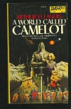 A World Called Camelot - Arthur H. Landis