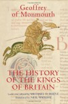 The History of the Kings of Britain: An Edition and Translation of the de Gestis Britonum (Historia Regum Brittannie) - Michael D. Reeve
