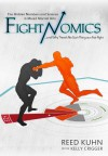 Fightnomics - Reed Kuhn;Kelly Crigger