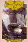 Doctor Dogbody's Leg (Heart of Oak Sea Classics Series) - James Norman Hall, Dean King