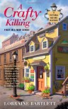 A Crafty Killing - Lorraine Bartlett