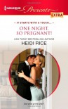 One Night, So Pregnant! - Heidi Rice