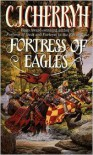 Fortress of Eagles - C.J. Cherryh