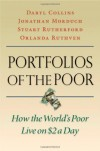Portfolios of the Poor: How the World's Poor Live on $2 a Day - Daryl Collins;Jonathan Morduch;Stuart Rutherford;Orlanda Ruthven