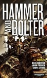 Hammer and Bolter: Issue 4 - Christian Dunn, Ben Counter, Steve Lyons, John  French
