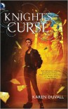 Knight's Curse - Karen Duvall