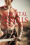 The Immortal Scrolls - Kristin Secorsky