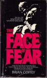 The Face of Fear - Brian Coffey, Dean Koontz