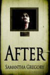 After - S.K. Gregory