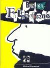 Bajki filozoficzne - Michel Piquemal, Agnieszka Malmon