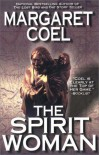 The Spirit Woman  - Margaret Coel