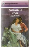 Fortune'S Fool (Harlequin Romance, No 2921) - Angela Wells