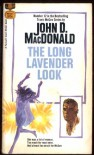 The Long Lavender Look - John D. MacDonald