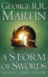 A Storm of Swords: Steel and Snow (A Song of Ice and Fire, Book 3 Part 1) by Martin, George R. R. New Edition (2003) - George R. R. Martin