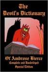 The Devil's Dictionary of Ambrose Bierce - Ambrose Bierce, James H. Ford