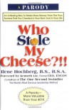 Who Stole My Cheese? - Ilene Hochberg