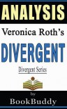 Divergent (Divergent Series): By Veronica Roth -- Analysis - BookBuddy