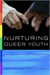 Nurturing Queer Youth: Family Therapy Transformed - Linda Stone Fish