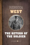 The Return of the Soldier - Rebecca West