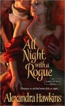 All Night with a Rogue: Lords of Vice - Alexandra Hawkins