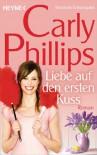 Liebe auf den ersten Kuss: Marsden 2 - Roman - Carly Phillips