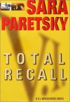 Total Recall (A V.I. Warshawski Novel) - Sara Paretsky