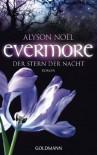 Evermore 5 - Der Stern der Nacht: Roman - Alyson Noël