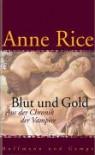 Blut und Gold - Anne Rice