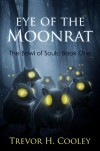 Eye of the Moonrat - Trevor H. Cooley