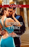 Matched to a Prince (Harlequin DesireHappily Ever After, Inc) - Kat Cantrell