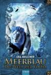 Meerblau - Die Welt der Yoori - Lea Melcher