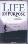 Life on Purpose Devotional for Women: Practical Faith and Profound Insight for Every Day - J.M. Farro