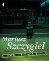 Niedziela, która zdarzyła się w środę - Mariusz Szczygieł