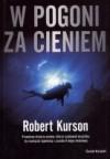 W pogoni za cieniem - Robert Kurson