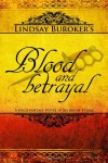 Blood and Betrayal (The Emperor's Edge, #5) - Lindsay Buroker