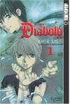 Diabolo, Vol. 1 - Kei Kusunoki, Kaoru Ohashi