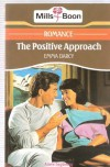 The Positive Approach - Emma Darcy
