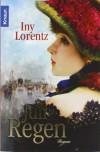 Juliregen - Iny Lorentz