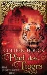 Pfad des Tigers - Eine unsterbliche Liebe  - Colleen Houck, Beate Brammertz