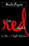 Little Red Riding Hood in the Red Light District - Manlio Argueta, Edward Waters Hood