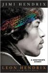 Jimi Hendrix: A Brother's Story - Leon Hendrix, Adam Mitchell