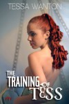 The Training of Tess - Tessa Wanton