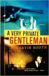 A Very Private Gentleman - Martin Booth