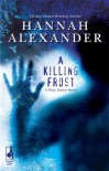 A Killing Frost (River Dance, #1) (Love Inspired Suspense) - Hannah Alexander