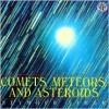 Comets, Meteors, and Asteroids - Seymour Simon